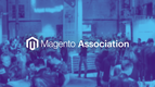 Magento Association: Great Progress In 2018 & Looking Forward to New Highs In 2019