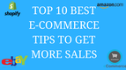 Top 10 Best E-commerce tips to get more sales